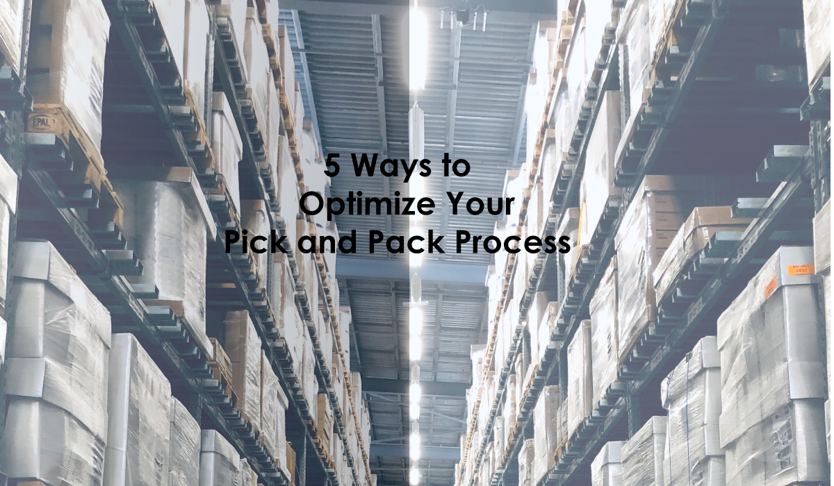 ways to optimize pick and pack process
