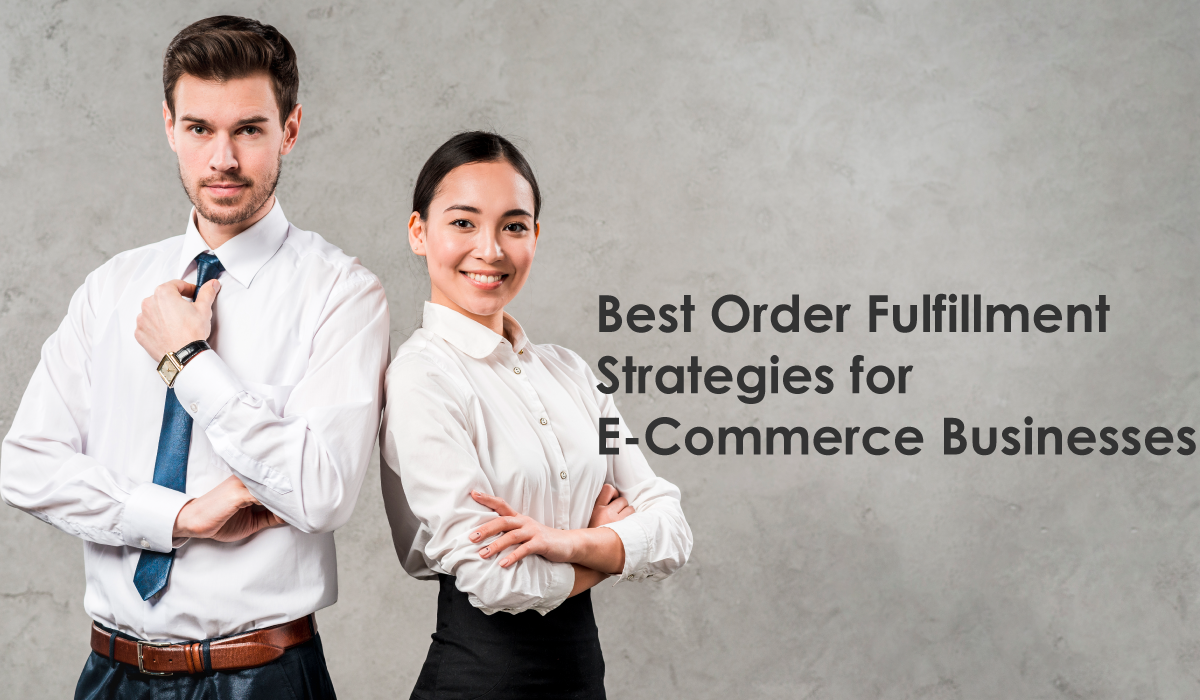 Best Order fulfillment Process strategies for online business