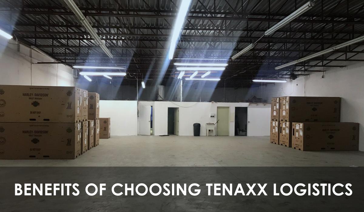 benefits of choosing tenaxx logistics