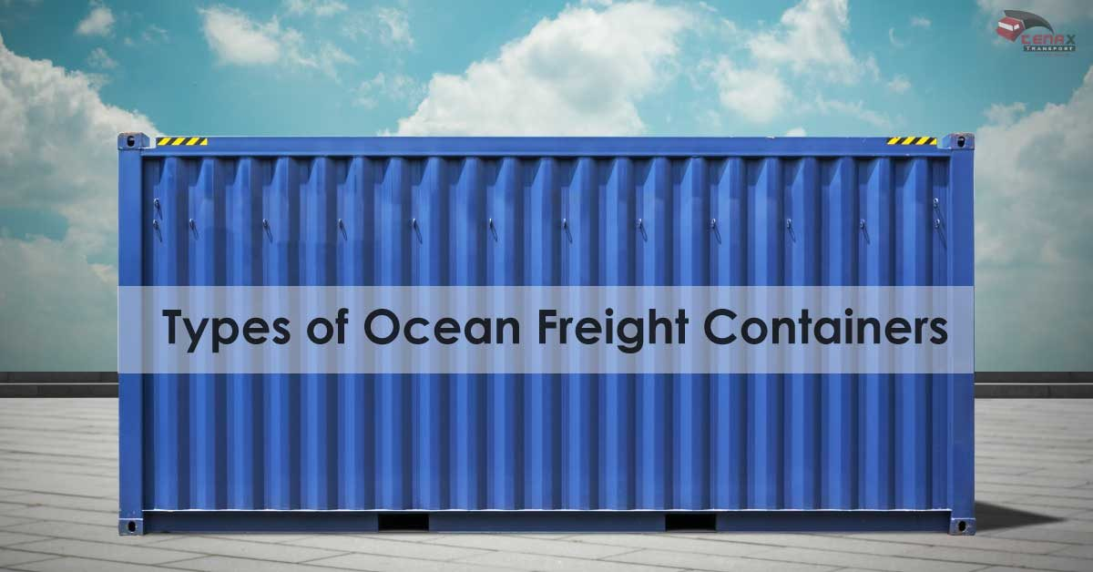 Ocean Freight Services- Different Types Of Ocean Freight
