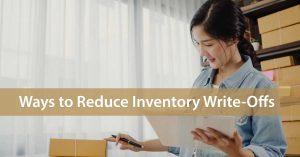 Ways to Reduce Inventory Write-Offs